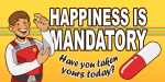 Artworks Paranoia: Happiness is Mandatory