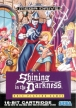Shining in the Darkness (Shining and the Darkness, *sitd, satd*)