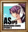 Astonishia Story Ep.3