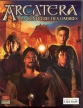 Arcatera: La Confrérie des Ombres (*Arcatera: The Dark Brotherhood*)