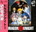 Dragon Knight II (*Dragon Knight 2*)