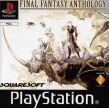 Final Fantasy Anthology PAL version (*FF Anthology, FFIV et FFV, FF4 et FF5*)