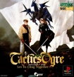 Tactics Ogre: Let Us Cling Together (Ogre Battle Saga Episode Seven, Tactics Ogre: Unmei no Wa (PSP), Tactics Ogre: Wheel of Fortune (PSP) )